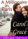 A Millionaire in Paris - Carol Grace