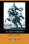 The Death of Wallenstein - Friedrich von Schiller, Samuel Taylor Coleridge