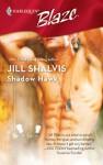 Shadow Hawk - Jill Shalvis