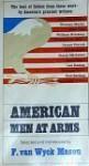 American Men At Arms - F. van Wyck Mason