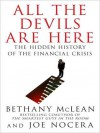 All the Devils Are Here: The Hidden History of the Financial Crisis (Audio) - Bethany McLean, Joe Nocera, Dennis Boutsikaris