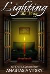 Lighting The Way (Kat and Natalie, Volume Two) - Anastasia Vitsky