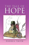 The Tale of Hope - Andrea Smith