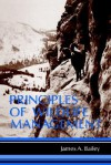 Principles of Wildlife Management - James A. Bailey, Bailey