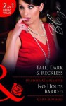 Tall, Dark & Reckless/No Holds Barred - Heather MacAllister, Carla Summers