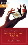 Face Time - Hank Phillippi Ryan