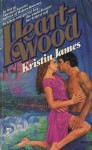 Heartwood - Kristin James
