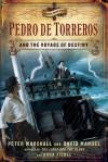 Pedro de Torreros and the Voyage of Destiny - Peter Marshall, David Manuel, Anna Fishel
