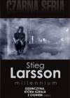 Dziewczyna, która igrała z ogniem. Część 2 - Stieg Larsson