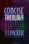 Concise Theology - J.I. Packer