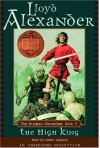 The High King (Chronicles of Prydain, Book 5) - Lloyd Alexander, James Langton