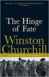 The Hinge of Fate - Winston Churchill