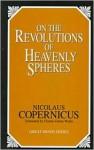 On the Revolutions of Heavenly Spheres - Nicholas Copernicus