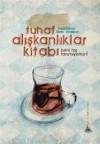 Tuhaf Alışkanlıklar Kitabı - Kolektif, Kadir Aydemir