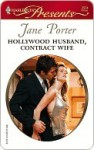 Hollywood Husband, Contract Wife (Harlequin Presents) - Jane Porter