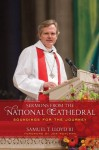 Sermons from the National Cathedral: Soundings for the Journey - Samuel T., III Lloyd, Jon Meacham