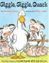 Giggle, Giggle, Quack - Betsy Lewin, Doreen Cronin