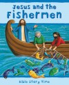 Jesus and the Fishermen - Sophie Piper, Lois Rock, Estelle Corke