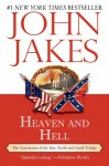Heaven and Hell (North and South Trilogy) - John Jakes
