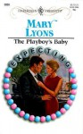 Playboy's Baby (Expecting) (Harlequin Presents) - Mary Lyons