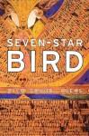 Seven-Star Bird: Poems - David Daniel