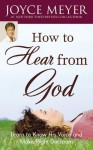 How To Hear From God - Joyce Meyer