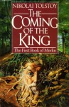 The Coming of the King - Nikolai Tolstoy