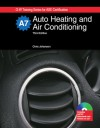 Auto Heating and Air Conditioning - With Job Sheets CD - Chris Johanson