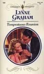 Tempestuous Reunion (Lynne Graham Collection, #12) - Lynne Graham