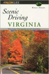Scenic Driving Virginia (Scenic Routes & Byways) - Bruce Sloane