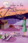 Murder in the Afternoon - Frances Brody