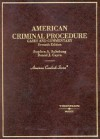 American Criminal Procedure: Cases and Commentary (American Casebook Series) - Stephen A. Saltzburg, Daniel J. Capra