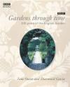 Gardens through Time: 200 Years of the English Garden - Roy C. Strong, Jane Owen, Diarmuid Gavin