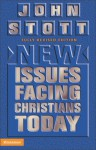 New Issues Facing Christians Today - John R.W. Stott