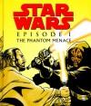 Star Wars Episode I the Phantom Menace - John Whitman, Brandon McKinney