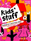 Kids' Stuff: Kindergarten and Nursery School - Mary Jo Collier, Imogene Forte, Joy MacKenzie