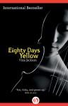 Eighty Days Yellow (The Eighty Days Series, 1) - Vina Jackson