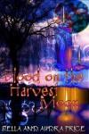 Blood on the Harvest Moon - Stella Price, Audra Price