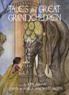 Tales for Great Grandchildren: Folk Tales from India and Nepal - John Jackson, Daniela Jaglenka Terrazzini