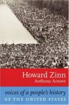 Voices of a People's History of the United States - Howard Zinn, Anthony Arnove