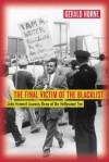 The Final Victim of the Blacklist: John Howard Lawson, Dean of the Hollywood Ten - Gerald Horne