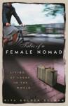 Tales of a Female Nomad - Rita Golden Gelman