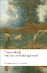 Far From the Madding Crowd - Thomas Hardy, Linda M. Shires, Suzanne B. Falck-Yi