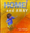 Home And Away - John Marsden, Matt Ottley