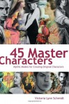 45 Master Characters (Trade Paperback) - Victoria Lynn Schmidt