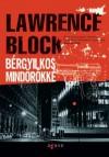 Bérgyilkos mindörökké (J.P. Keller, #3) - Lawrence Block, Varga Bálint