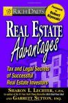 Rich Dad's Real Estate Advantages: Tax and Legal Secrets of Successful Real Estate Investors - Sharon L. Lechter, Garrett Sutton