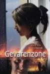 Gevarenzone - Kristen Heitzmann, Roeleke Meijer-Muilwijk
