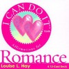 I Can Do It Cards, Romance - Louise L. Hay