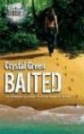 Baited - Crystal Green